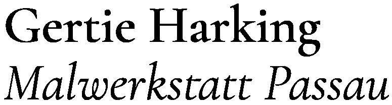 Gertie Harking . Malwerkstatt Passau